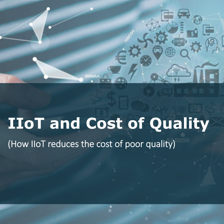 July Blog - IIoT & Cost of Quality